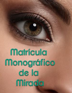 Matrícula Monográfico de la...